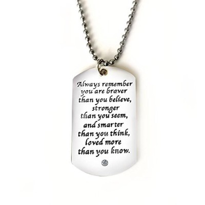 WmaoネックレスペンダントAlways Remember You Are Braver Than You Believe or You never know how strong。To You...