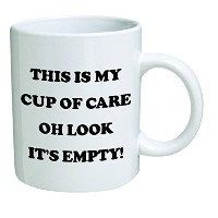 Funny Mug – This is my cup of care。Oh Look Itの空の。 – 11オンスコーヒーマグカップ – Inspirational gifts and...