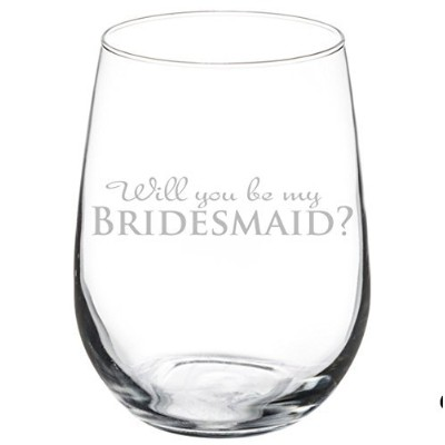 (500ml Stemless) - Wine Glass Goblet Wedding Bride Will you be my Bridesmaid. (500ml Stemless)