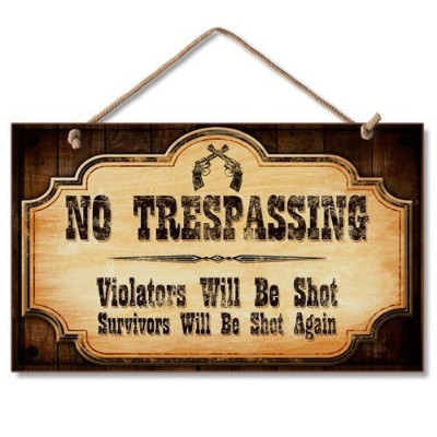 "Highland Graphics装飾木製看板"" No Trespassing。。。"""