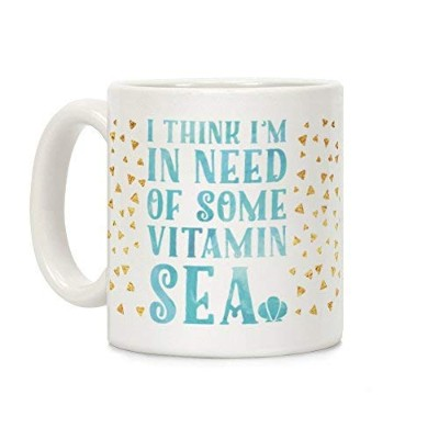 LookHUMAN I Think I'm in Need of Some Vitamin Sea ホワイト 11オンス セラミックコーヒーマグ