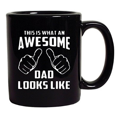 This is what an AWESOME Dad Looks Like父ギフトDTブラックコーヒー11オンスマグ