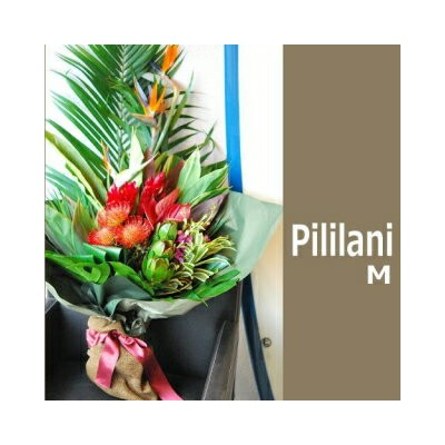 ハワイアン花束 hawaiian bouquet Pililani M
