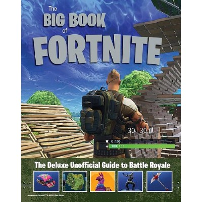 Triumph Books The Big Book of Fortnite : The デラックス Unofficial Guide to Battle Royale Hardcover...