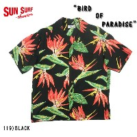 "No.SS37138 SUN SURF サンサーフS/S RAYON HAWAIIAN SHIRT""BIRD OF PARADISE"""