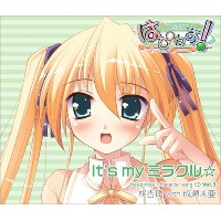 It's my ミラクル☆ Happiness! Character song CD vol.3 柊杏璃 with 成瀬未亜