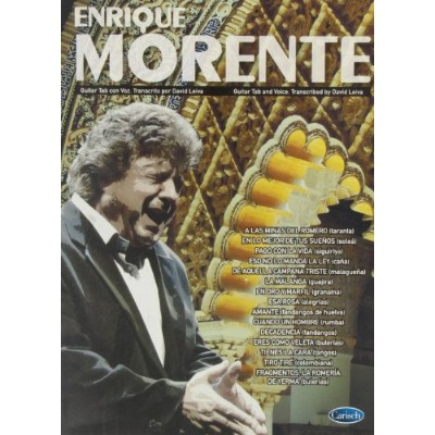 Enrique Morente: Guitar TAB and Voice / エンリケ・モレンテ: ギタータブ譜とボーカル楽譜