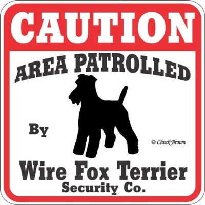 CAUTION AREA PATROLLED By Wire Fox Terrier Security Co. サインボード:ワイヤーフォックステリア [並行輸入品]