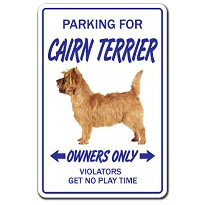 PARKING FOR CAIRN TERRIER OWNERS ONLY サインボード:ケアーンテリア オーナー専用 駐車スペース 標識 看板 MADE IN U.S.A [並行輸入品]