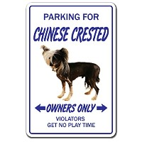 PARKING FOR CHINESE CRESTED OWNERS ONLY サインボード:チャイニーズクレステッド オーナー専用 駐車スペース 標識 看板 MADE IN U.S.A ...