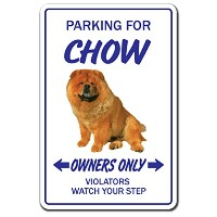 PARKING FOR CHOW OWNERS ONLY サインボード:チャウ オーナー専用 駐車スペース 標識 看板 MADE IN U.S.A [並行輸入品]