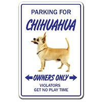 PARKING FOR CHIHUAHUA OWNERS ONLY サインボード:チワワ オーナー専用 駐車スペース 標識 看板 MADE IN U.S.A [並行輸入品]