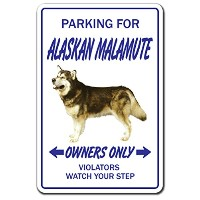 PARKING FOR ALASKAN MALAMUTE OWNERS ONLY サインボード:アラスカンマラミュート オーナー専用 駐車スペース 標識 看板 MADE IN U.S.A ...