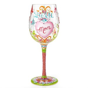 Lolita from Enesco I Love You Mom Wine Glass, 9, Multicolor by Lolita Glassware