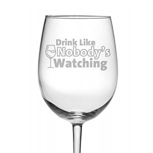fineware Drink Like Nobody Watching面白いワインガラスの – 19 oz Etched Luminarcワインガラス