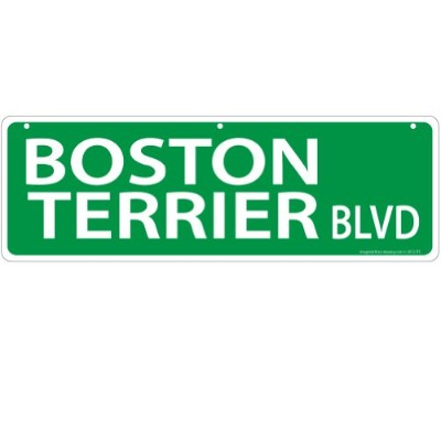 Imagine This Boston Terrier Street Sign by Imagine This