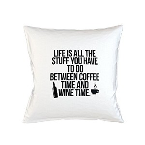Life Is Between Coffee Time And Wine Time おかしいです 皮肉な Sofa ベッドホームデコールクッション 枕カバー・ピローケース 白