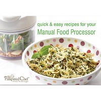 Pampered Chef Quick and Easy Recipes for Manual Food Processor [並行輸入品]