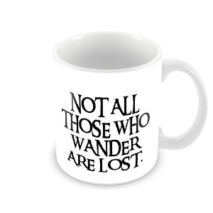 Not All Those Who Wander Are Lost 11オンスコーヒーマグ 11 oz ホワイト