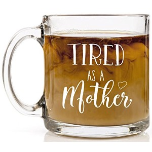 shop4ever Tired as a MotherノベルティガラスコーヒーマグTea Cup Gift ~母の日~ ( 13オンス、クリア) 13 oz. クリア I_S4E_TiredMothe...