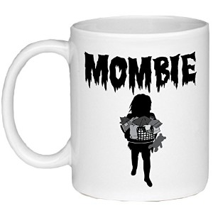 Mombie–面白いギフトfor Moms娘、、姉妹、友達。。。