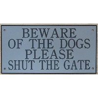 6 in x 3 inアクリルBeware of the Dogs Please Shut The Gate Signグレーブラックの印刷