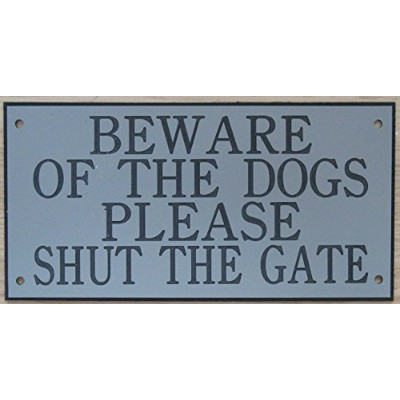 6in x 3inアクリルBeware of the Dogs Please Shut The Gate Signグレーブラックの印刷