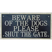 6 in x 3 inアクリルBeware of the Dogs Please Shut The Gate Sign InブラックwithゴールドPrint