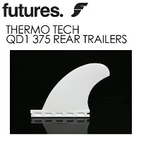 FUTUREFINS,フューチャーフィン,サーモテック,クアッド,リア●THERMO TECH QD1 375 REAR TRAILERS