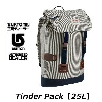 2016 BURTON バートン リュック 【 TINDER PACK 】 Ticking Stripe【 25L 】 Day Pack バックパック 日本正規品 【あす楽_年中無休】...