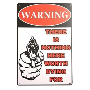uniquelover Warning There is nothing here Worth Dying ForレトロヴィンテージバーTin Sign 12x 8インチ