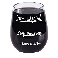 Just a Sip – Keep Pouring – Don't Judge Me  – ステムレスワイングラス – 割れないグラス – ひびの入らない – ギフトボックスのラッピング可 – EA...