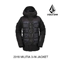 2018 VOLCOM ボルコム ジャケット MILITIA 3-IN-1 JACKET BLK