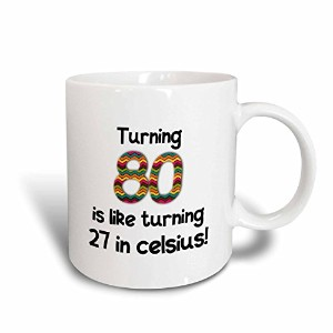Turning 80is Like Turning 27in celsius-humorous 80th Birthdayギフト、セラミックマグ、11-ounce