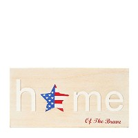 Home of the Brave Patriotic Wall Sign