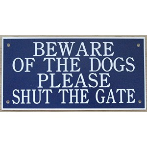 6 in x 3 inアクリルBeware of the Dogs Please Shut The Gate Sign Inブルーwithホワイト印刷