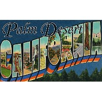 Greetings from Palm Desert、カリフォルニア 36 x 54 Giclee Print LANT-7385-36x54