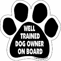 High quality Paw Car Magnet, Well Trained Dog Owner on Board, 5-1/2-Inch by 5-1/2-Inch