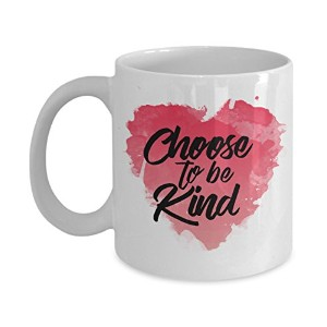 Choose to Be Kind Motivational Anti Bullyingコーヒーマグギフト