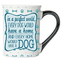 In a Perfect World、Every Dog Would Have aホーム、ホームEvery Would Have a犬、犬Mugギフト、犬愛好家、ペット、セラミックマグコーヒーカップペ...