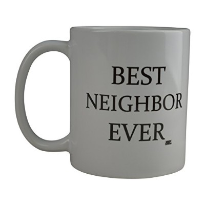 (Neighbor) - Rogue River Funny Coffee Mug Best Neighbour Ever Novelty Cup Great Gift Idea For Your...