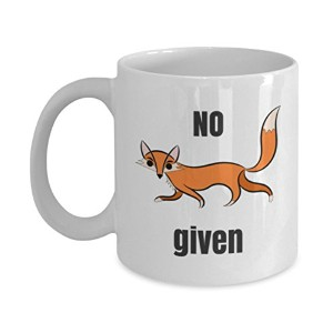 No Fox Givenマグ| Funny HolidayギフトコーヒーティーカップWhen You HaveゼロFox左 11 oz