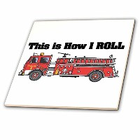 Dooni Designs面白いとユーモアデザイン–This is How I Roll Fire Truckデザイン–消防士タイル 6-Inch-Ceramic ct_102607_2