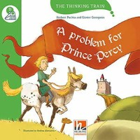 Helbling Languages The Thinking Train D: A Problem for Prince Percy
