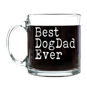P & B犬Best Dad Everユニーク、父の日誕生日ギフトfor Dad、コーヒー、お茶かBeveragesクリアガラスマグカップ13オンスg104 13 oz. ホワイト