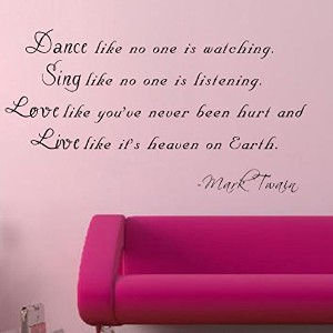 Pop Decors Dance like no one is watching-Mark Twain Wall Stickers by Pop Decors