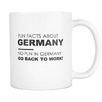 Fun Facts Aboutドイツマグ–No Fun In Gemany , Go Back To Work 。–11ozホワイトコーヒーカップ