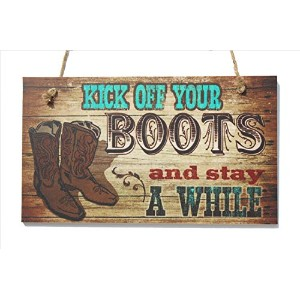 Kick Off Your Boots and Stay a While Wood Sign by meijiafei