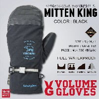 18-19 VOLUME GLOVES (ボリュームグローブ) MITTEN KING -BLACK- / 早期予約割引8%OFF [GORE-TEX][送料無料][正規品]