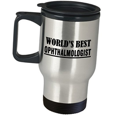 Ophthalmology Travel Mugコーヒータンブラー – Worlds Best Ophthalmologist – Funny Cuteギャグギフトfor Eye Doctorスペシャ...